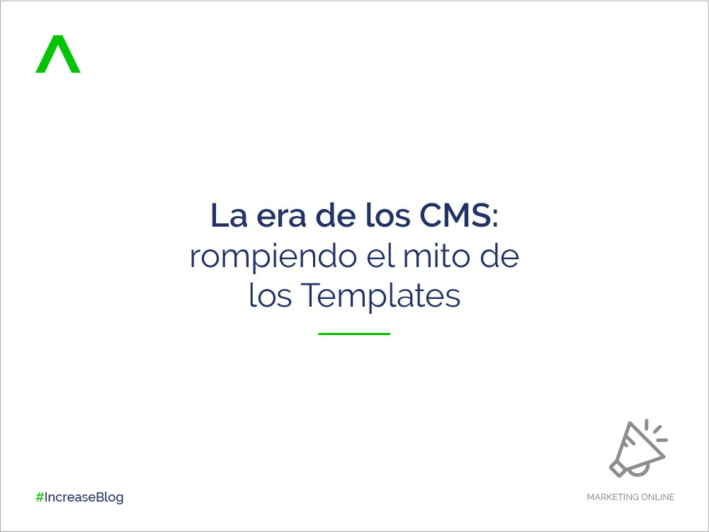 La era de los CMS: rompiendo el mito de los Templates