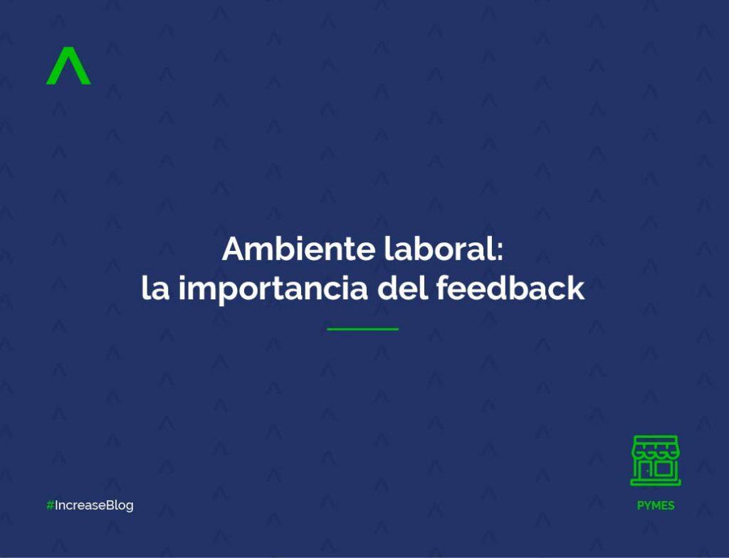 Ambiente laboral: la importancia del feedback