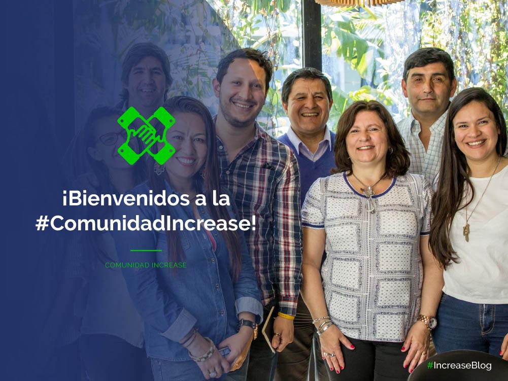 ¡Bienvenidos a la #ComunidadIncrease!