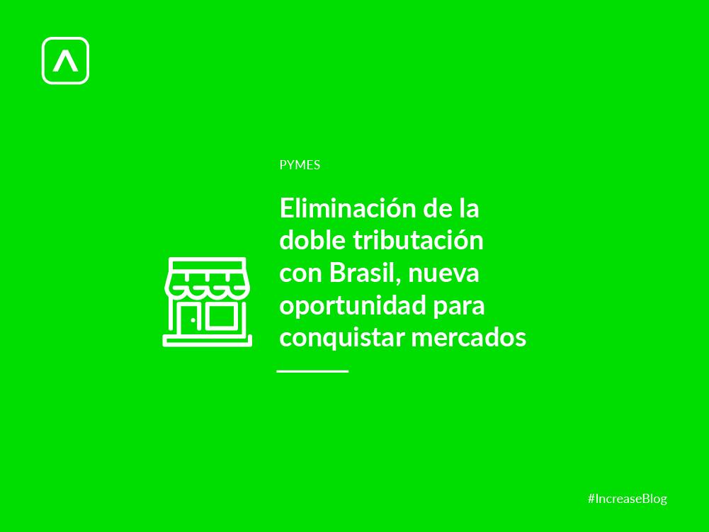 Eliminaron doble tributación Brasil