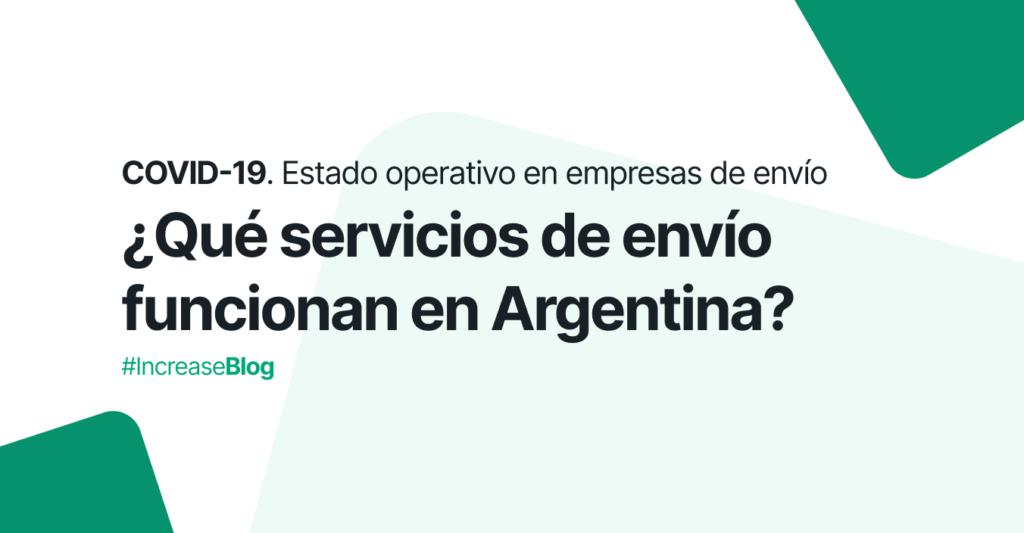 ¿Qué servicios de envío funcionan en Argentina?